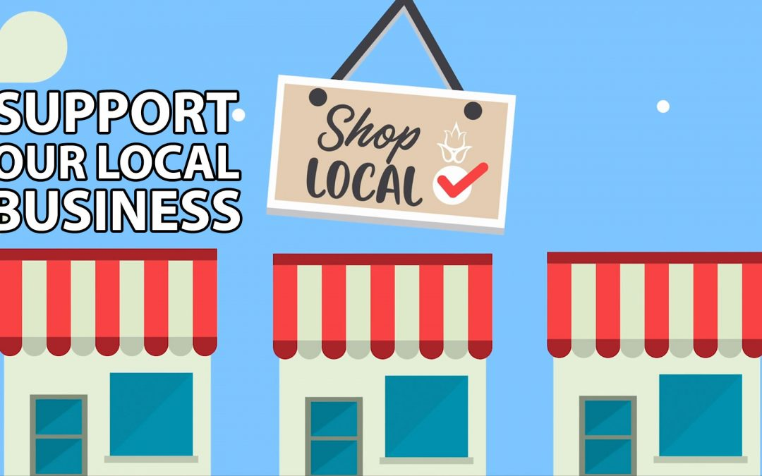 Support Our Local Business